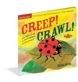 Workman Publishing Indestructibles: Creep! Crawl!
