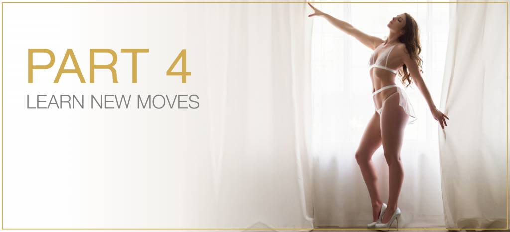 Your 6 Sexy Tips  -  4. Learn New Moves