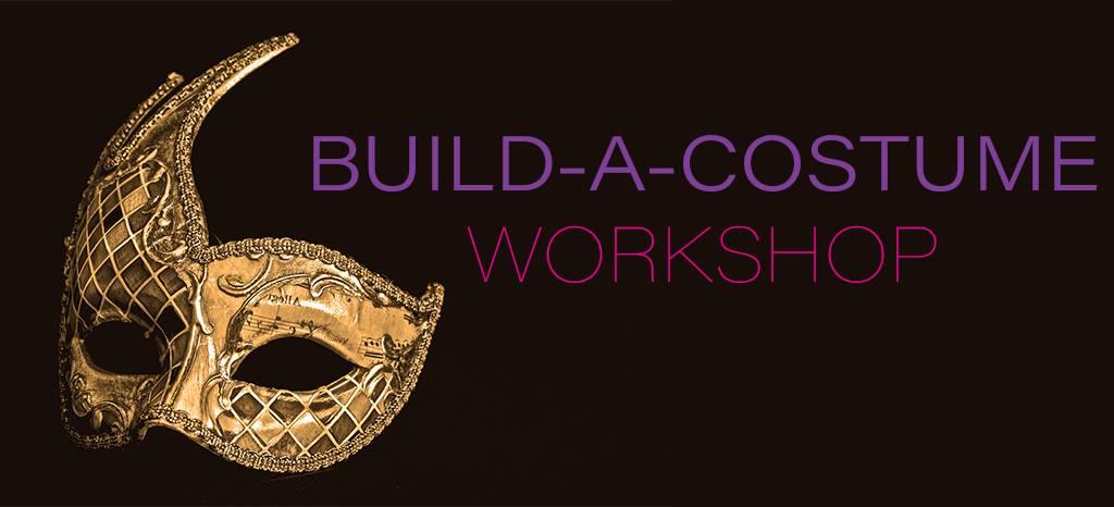Build-A-Costume Workshop
