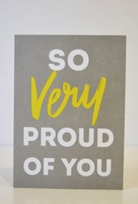 Everyday So Very Proud Of You Card