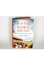 """Book: """"Rose Bowl Dreams"""""""