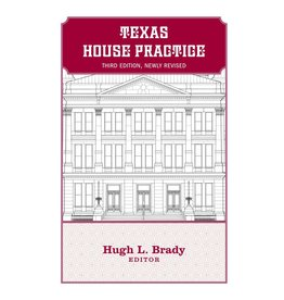 2017 Texas House Practice Third edition, revised