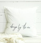 """Always by the sea""  Pillow"