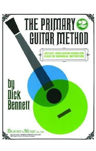 Dick Bennett The Primary Guitar Method 2