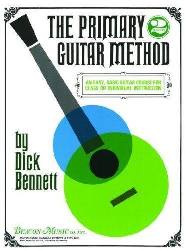 Dick Bennett The Primary Guitar Method 2
