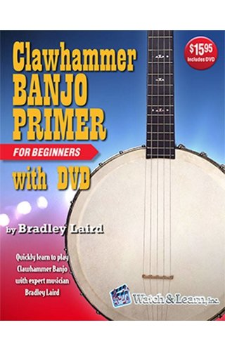 Watch & Learn Watch & Learn Clawhammer Banjo Primer with DVD