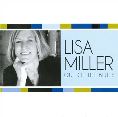 Lisa Miller - Out of the Blues