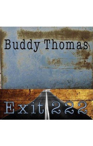 Buddy Thomas - Exit 222
