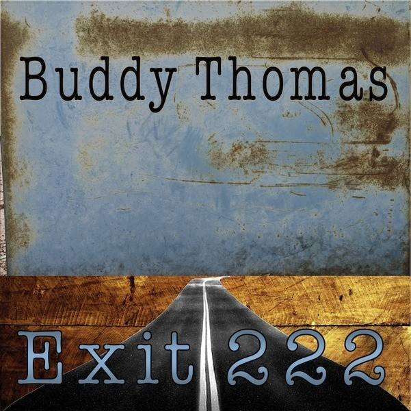Buddy Thomas - Exit 222