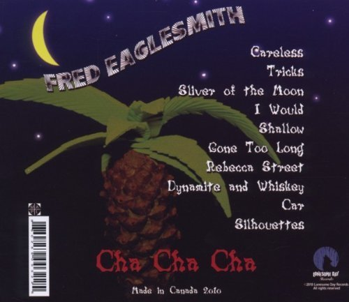 Fred Eaglesmith - Cha Cha Cha