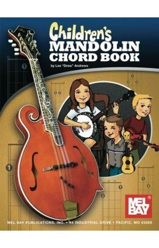 "Mel Bay Children's Mandolin Chord Book by Lee ""Drew"" Andrews"
