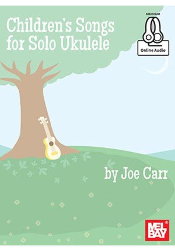 Children's Songs for Ukulele by Joe Carr
