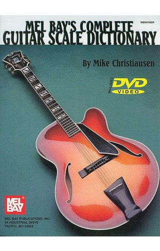 Mel Bay's Complete Guitar Scale Dictionary