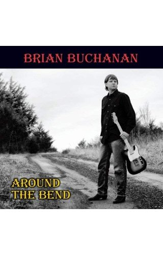 "Brian Buchanan ""Around the Bend"" Country"