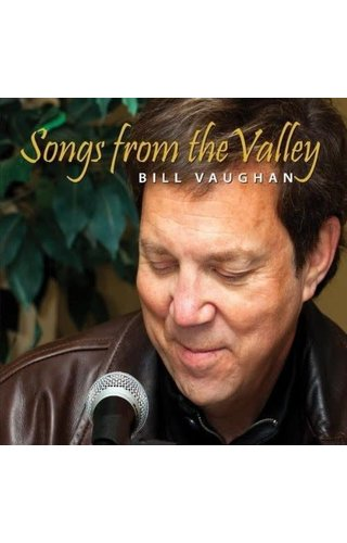 "Bill Vaughan ""Songs From the Valley"" Country"