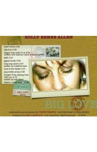 """Holly Renee Allen """"Big Love"""" Gospel"""