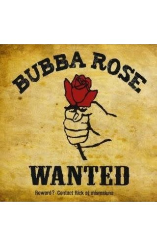 "Bubba Rose ""Wanted Alive"" Don't Shoot'em - No Good Dead (Rock)"