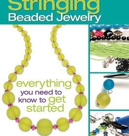 The Absolute Beginners Guide : Stringing Beaded Jewelry Karin Buckingham