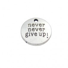 """1 PC ASP 20mm """"Never Give Up"""" Charm"""