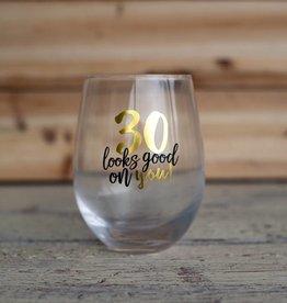 Mudpie 30 Looks Good Wine Glass