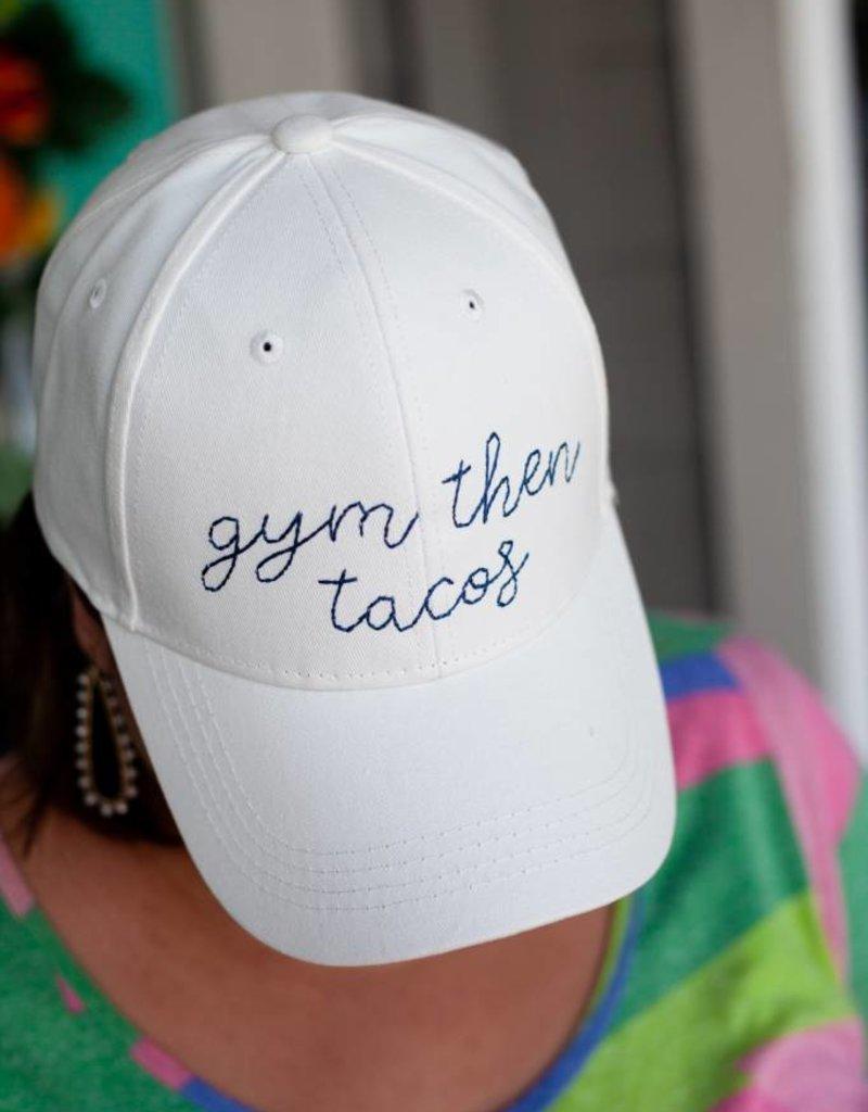 Ever Ellis Gym Then Tacos Cap
