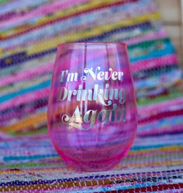 slant collection Never Drinking Again 30oz Wine Glass