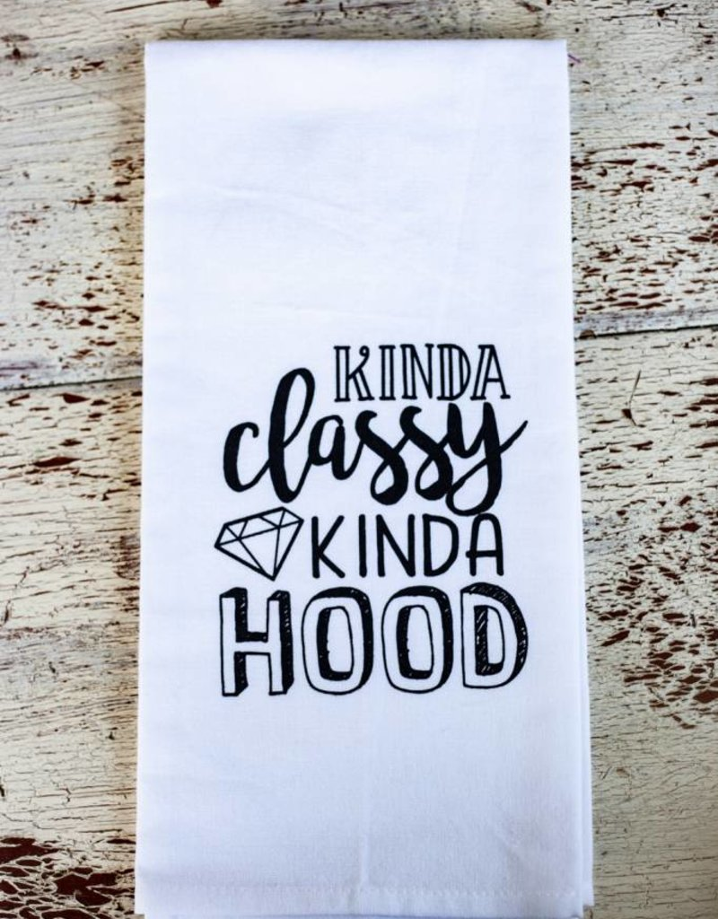 Liberty And Lilac Paper Co Kinda Classy Kinda Hood Towel
