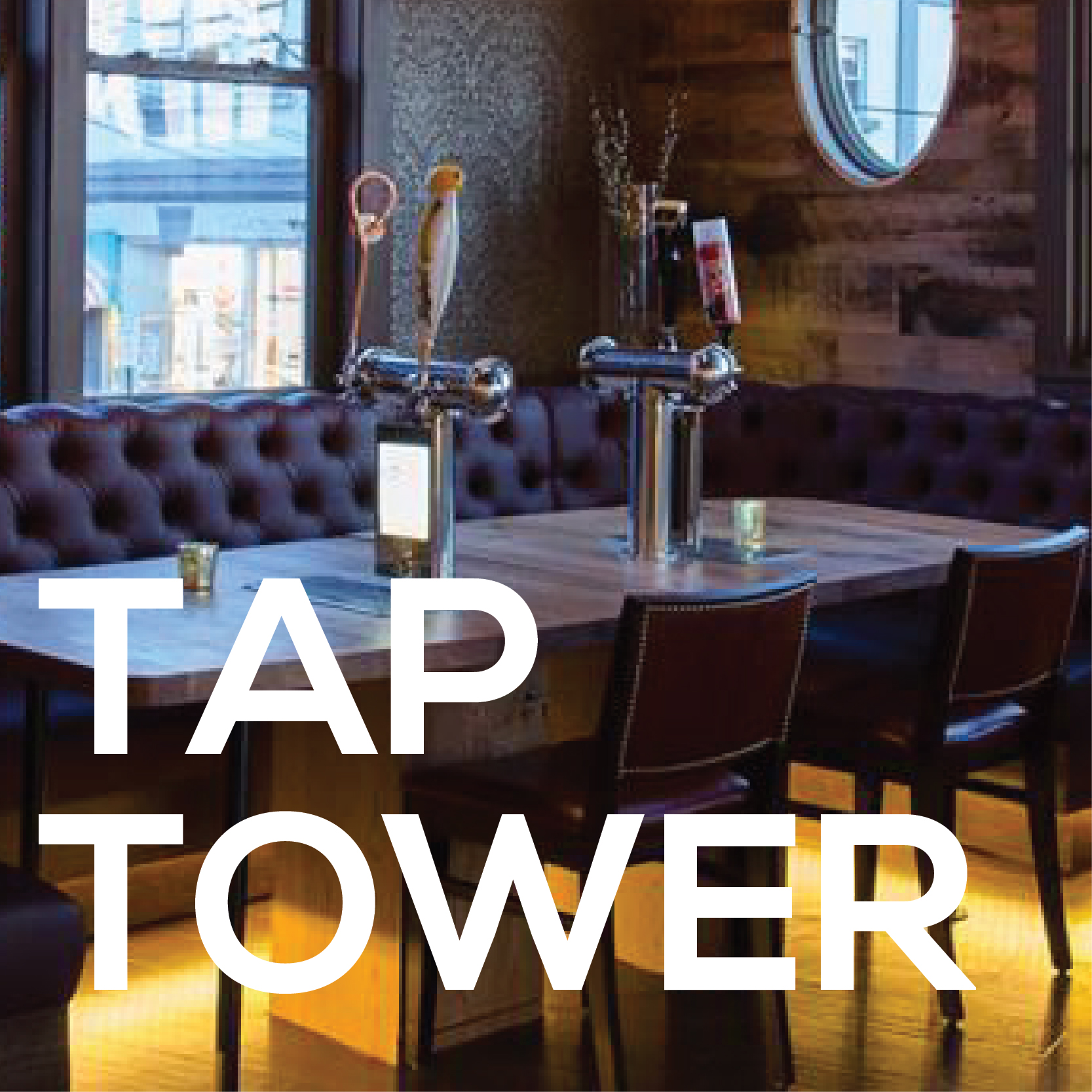 Tap Towers