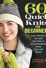 Cascade Yarns 60 Quick Knits For Beginners