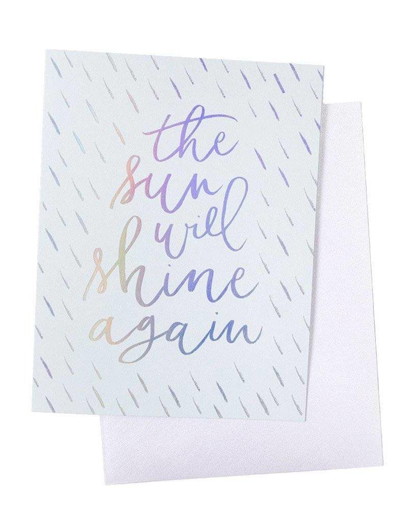 The Sun Will Shine Again Card