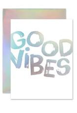 Good Vibes Holla-Gram