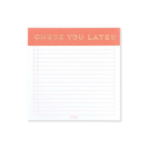 Check You Later Square Notepad