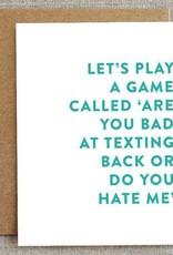 Bad at Texting Card
