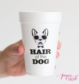 Hair of the Dog Styrofoam Cups