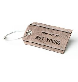 This Bag Is Not Yours Luggage Tag