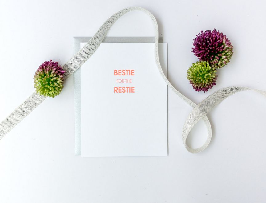 Bestie for the Restie Card