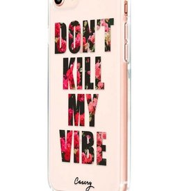 The Casery Don't Kill My Vibe Phone Case - iPhone 6/7 Plus