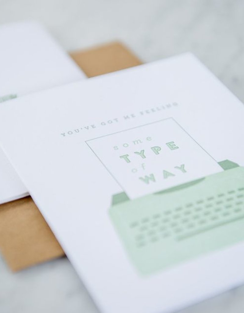 Farmwood Press Feeling Some Type of Way Card