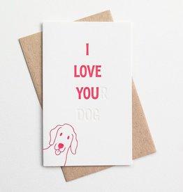 Anemone Letterpress I Love You(r) Dog Card