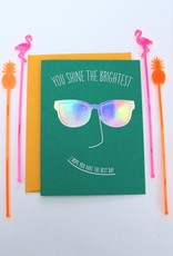 You Shine the Brightest Birthday Card