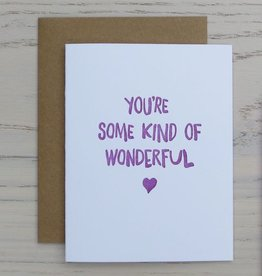 You're Some Kind of Wonderful Card