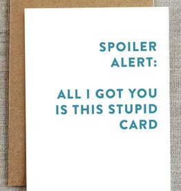 Spoiler Alert Birthday Card