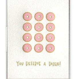 You Deserve a Dozen Card
