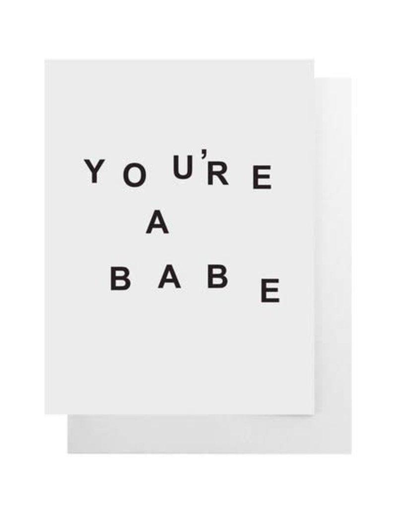 You're a Babe Card