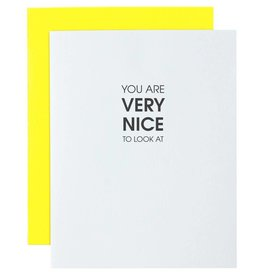 You are Very Nice to Look At Card