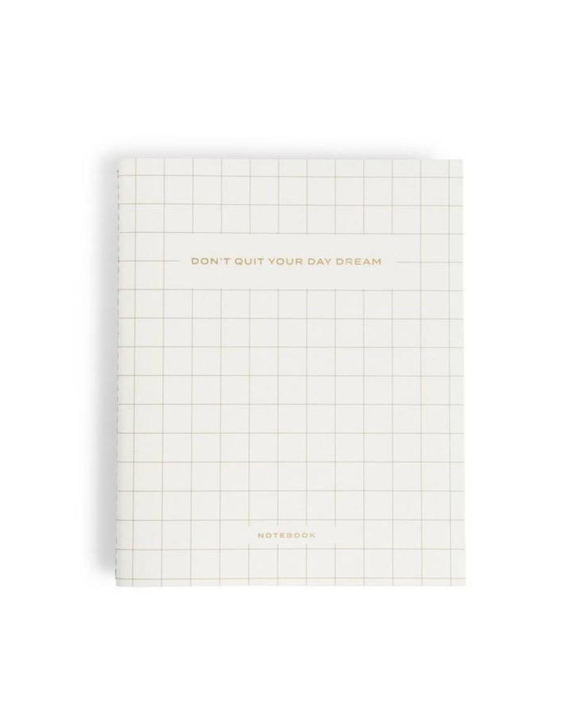 Don't Quit Your Daydream Notebook