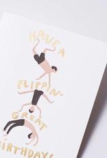 Flippin' Great Birthday Card