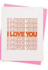 I Love You I Love You Card