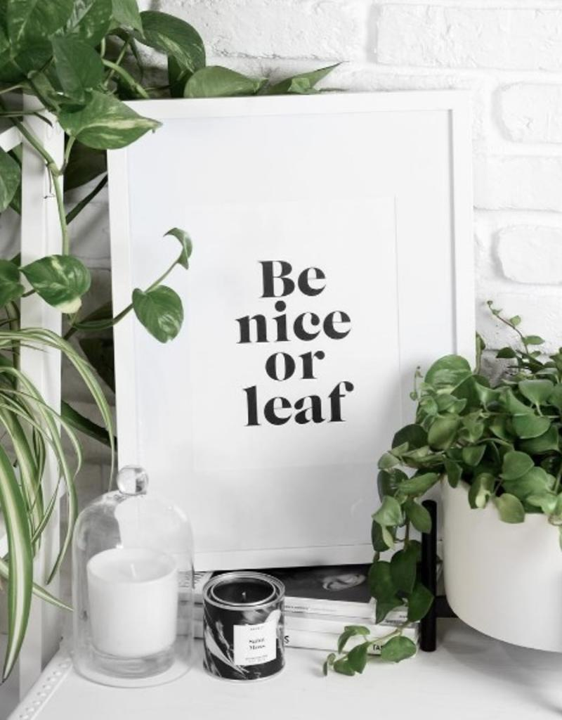 Be Nice or Leaf Print - 8x10