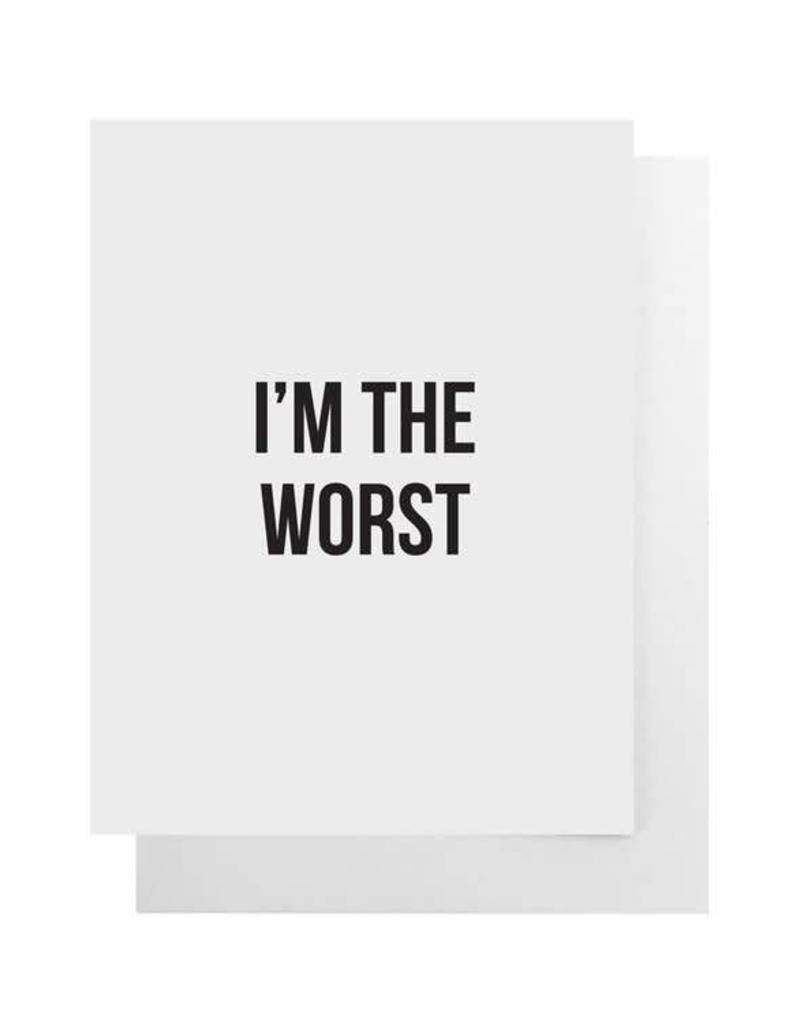 I'm the Worst Card
